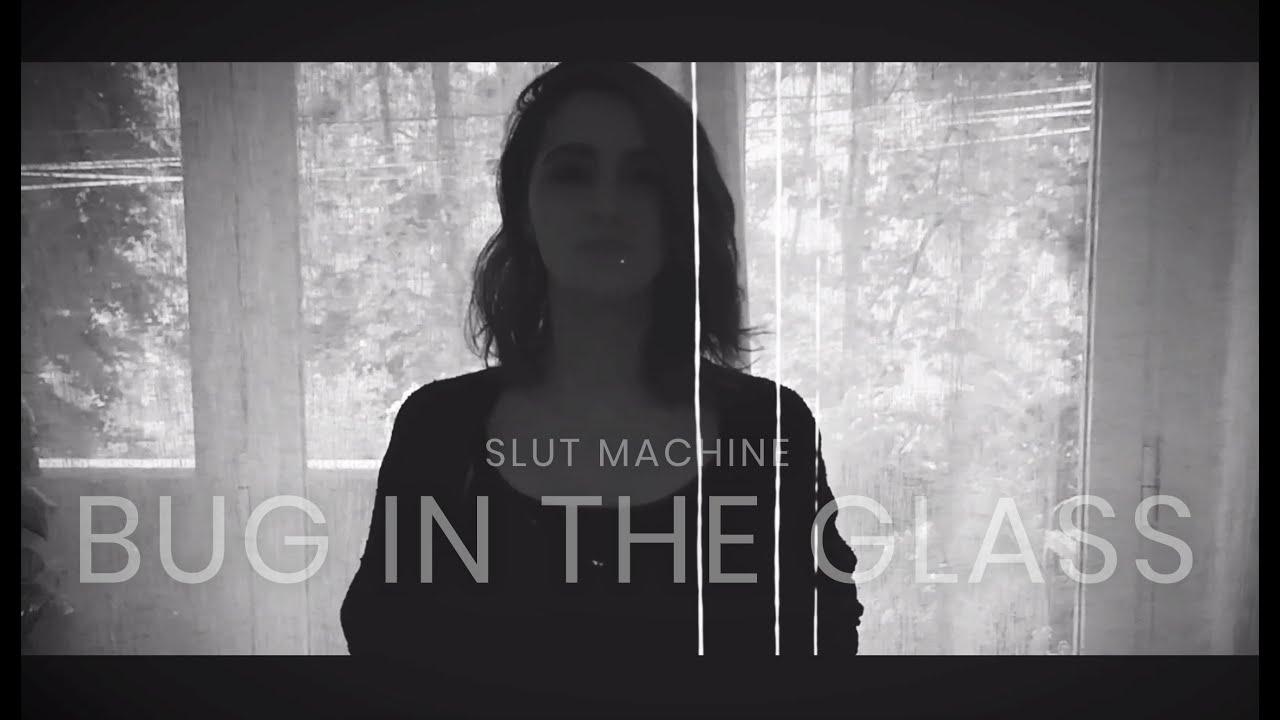 "SLUT MACHINE - New Album ""BUG IN THE GLASS"" (Italy)"