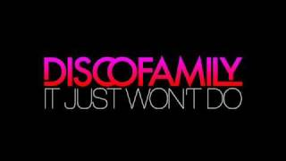 Discofamily - It Just Won