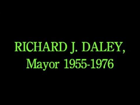 Chicago Mayor:  Richard J. Daley, 1955-1976