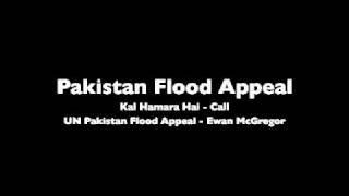 Pakistan Appeal (Kal Hamara Hai + Ewan McGregor)