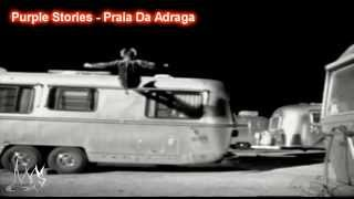 Purple Stories - Praia Da Adraga [Ces video edit]