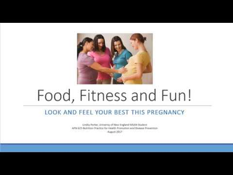 Food Fitness & Fun: Look and Feel Your Best this Pregnancy