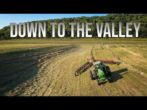 Down To The Valley - Raking Wet Hay