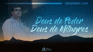 Deus de Poder Deus de Milagres - Ap. André   09/12