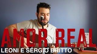 AMOR REAL - LEONI E SÉRGIO BRITTO (VIOLÃO E VOZ COVER BY FLÁVIO PRIMO)