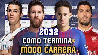 EL FINAL DE MODO CARRERA 2032 - FIFA 18