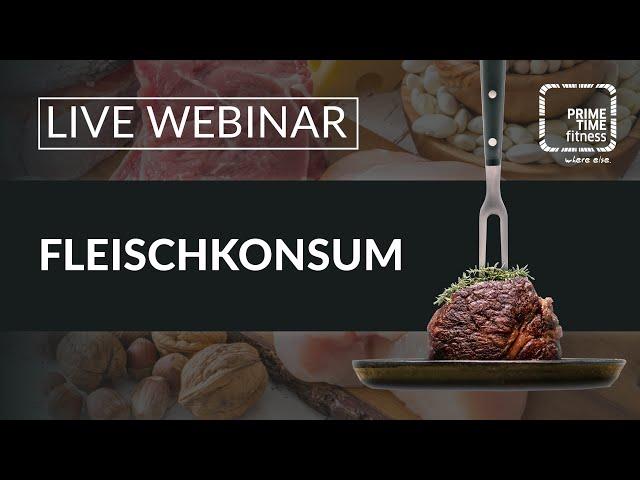 PRIME TIME Ernährungswebinar: Wie viel Fleisch ist noch Gesund?