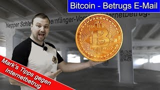 Bitcoin - Betrugsmail / Vorsicht! Spam & Phishing-E-Mails
