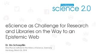 Science 2.0 Conference 2014: Talk Dr Urs Schoepflin