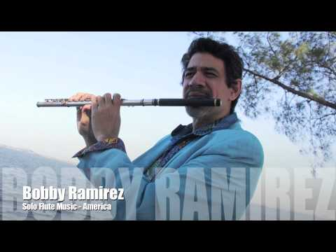 solo flute music by Bobby Ramirez - America the Beautiful