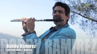 solo flute music by Bobby Ramirez - America the Beautiful