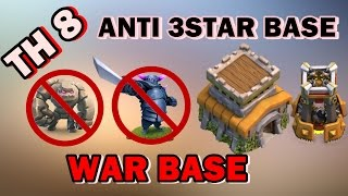 🛡CLASH OF CLANS🛡TOWN HALL 8 (TH8) ANTI 3STAR WAR BASE/ ANTI GOWIPE / NEW UPDATE 2017