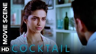 Deepika tries to get Saif back   Cocktail   Movie Scene