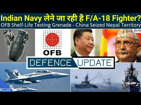 Defence Updates #1110 - OFB Shelf-Life Grenade, Indian Navy Super Hornet, China Seized Nepal Land