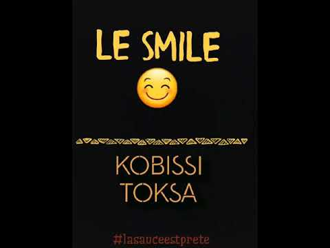 Kobissi Feat Toksa Le Smile.   2018 (official Audio)