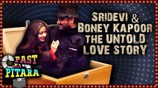Sridevi & Boney Kapoor LOVE STORY   Past Ka Pitara   Janhvi Kapoor, Khushi Kapoor