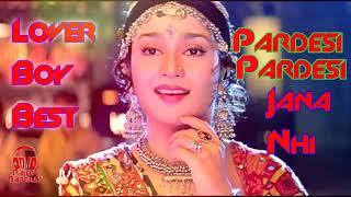 Pardesi Pardesi Jaana Nahin Dj Hi Fi Bass Mix  Hit Hindi Song 2018