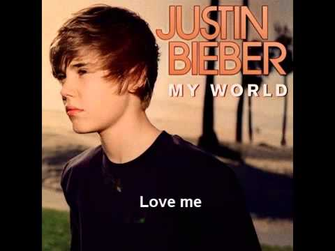 Justin Bieber - My World Full Album download - 2013