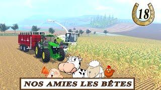 Farming simulator 15 / EP 18 / Nos amies les bêtes / Nouvelle map suharz v1.2