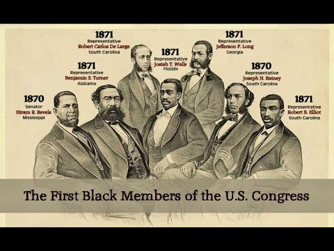 The First (1st) Seven (7) Black Americans To Serve In The United States Congress