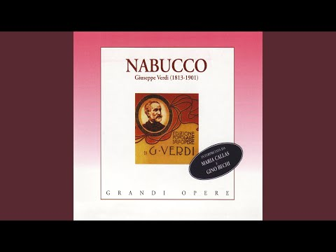 """Nabucco, Atto II, L'Empio, Scene II: """"Che Si Vuol?"""" (Leviti)"""
