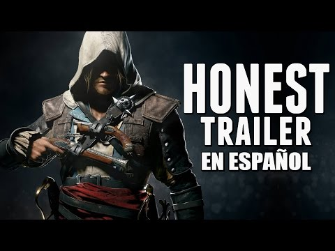 ASSASSIN'S CREED 4 (Honest Game Trailers en Español)