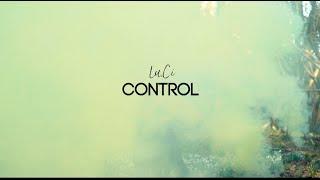 Control - Lu.Ci -  Official Music Video