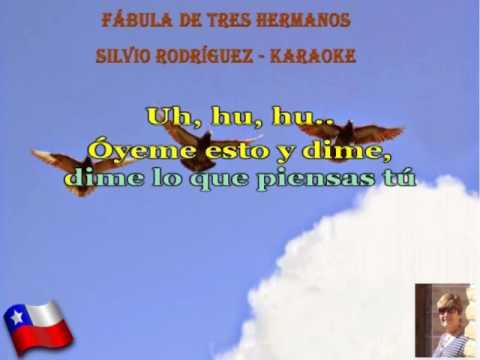 FÁBULA DE TRES HERMANOS - SILVIO RODRÍGUEZ - KARAOKE