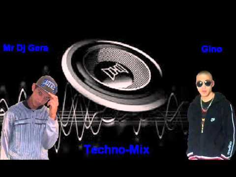 Techno Gino Mix -Mr Dj Gera