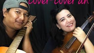 SEBENARNYA CINTA - LETTO (COVER violin+guitar)