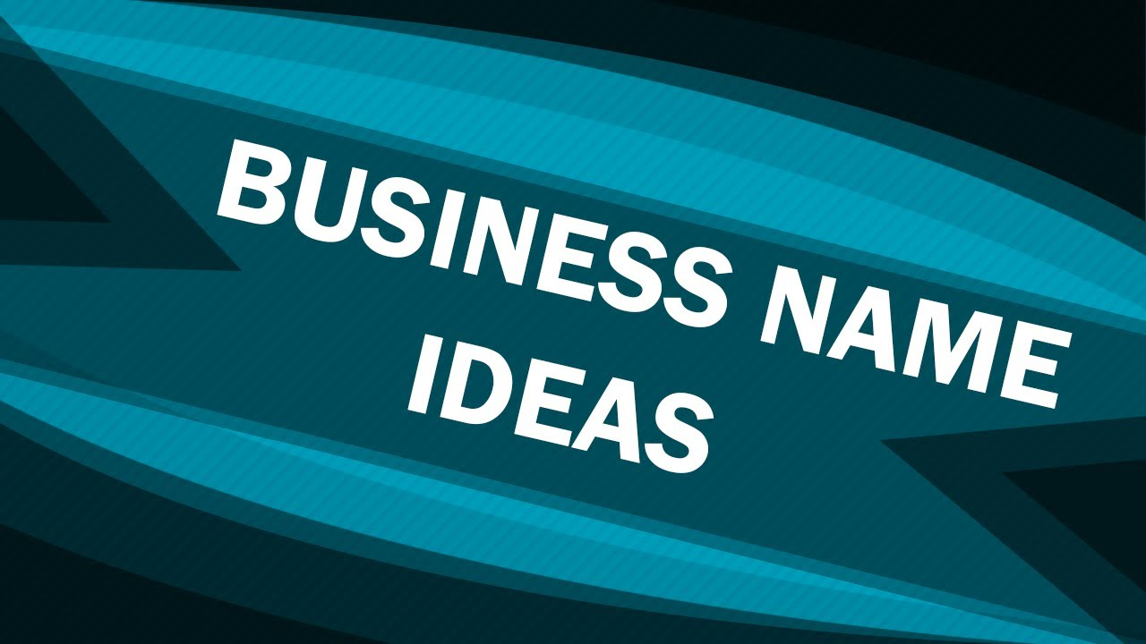Business Name Ideas Top Tips Company Name Ideas Youtube