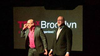 The Power of Two - How Listening Shapes Storytelling: Paul Browde & Murray Nossel at TEDxBrooklyn