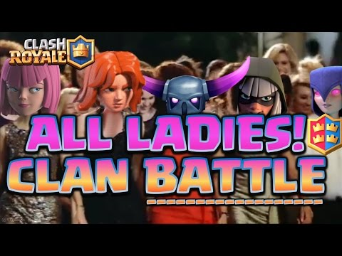 Clash Royale - *ALL GIRLS!* Can we WIN!?Clan battle mode