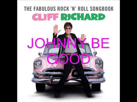 SIR CLIFF RICHARD WITH JOHNNY BE GOOD