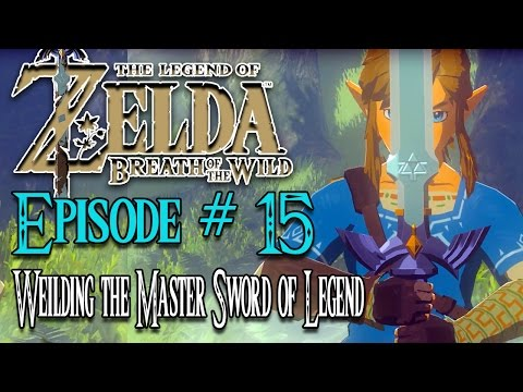 The Legend of Zelda Breath of The Wild Walkthrough #15 - THE SWORD OF LEGEND & THE KOROK TRIALS