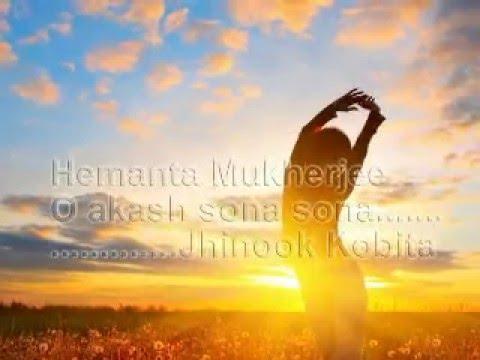 O Akash Sona Sona | Hemanta Mukherjee