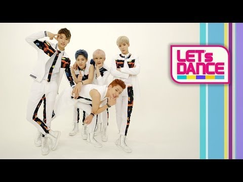 Let's Dance: 100%(백퍼센트) _ U beauty(니가 예쁘다) [ENG/JPN/CHN SUB]