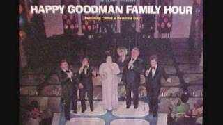 Steppin on the Clouds - Johnny Cook - Happy Goodman Family Hour