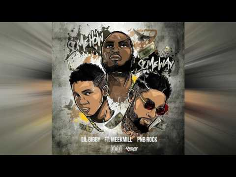 Thumbnail: Lil Bibby - Some How Some Way ft. Meek Mill & PnB Rock