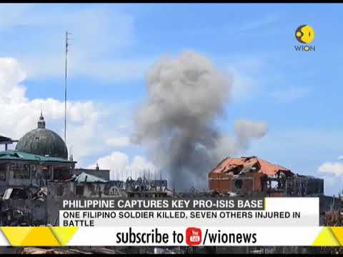 Philippine military captures key pro-ISIS base in Marawi