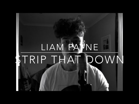 STRIP THAT DOWN - LIAM PAYNE ft. QUAVO [cover - Lewis Bailey]