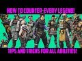 Apex Legends - How To Counter All Legends | Ability Counter Tips and Tricks
