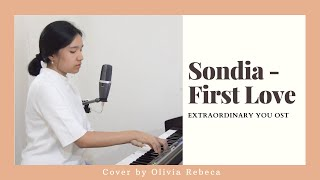 [COVER] Sondia 손디아 - First Love 첫사랑 (Extraordinary You OST) by Olivia Rebeca [HAN/ROM/ENG]