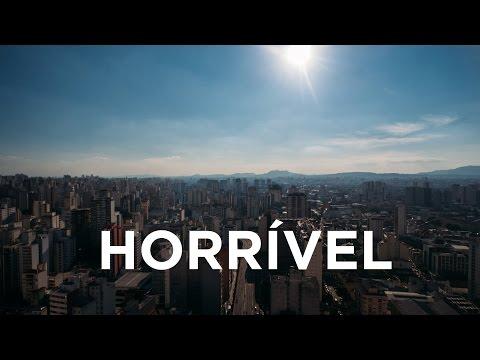 SÃO PAULO É HORRÍVEL