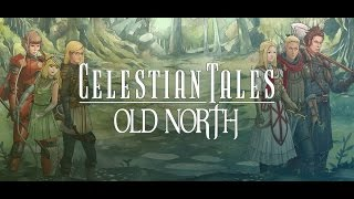 Celestian Tales: Old North - Part 2