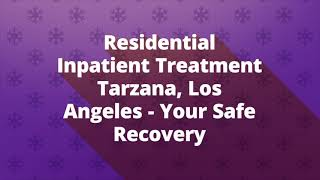NorthStar Detox & Treatment Center in Tarzana CA