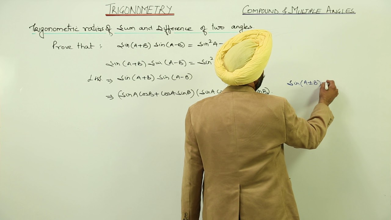 Class 11th I Maths I CBSE I Chapter I Formulae sinA+B sinA B I Sum &  Difference of two angles