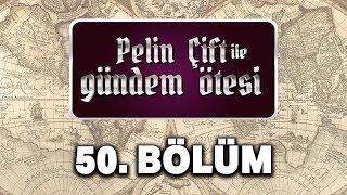 Pelin Çift ile Gündem Ötesi 50. Bölüm - Ayasofya'nın Gizli Tarihi