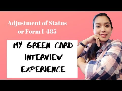GREEN CARD INTERVIEW EXPERIENCE 2019 || IMMIGRATION