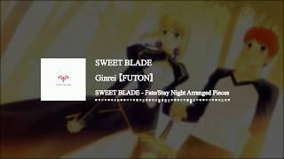 【FUTON】 Sweet Blade - SWEET BLADE